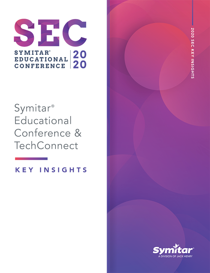 Symitar Educational Conference 2020 Takeaways